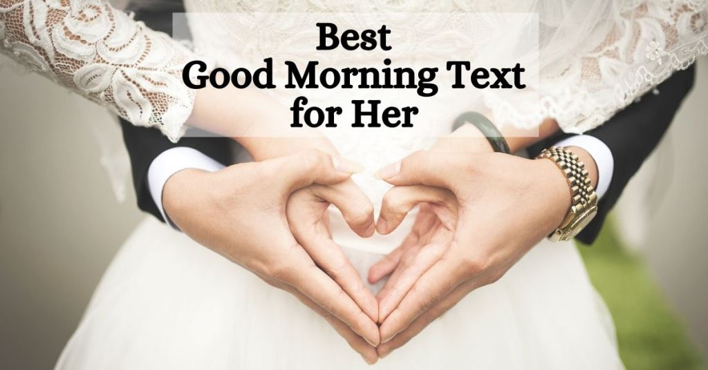 Best Good Morning Text for Her