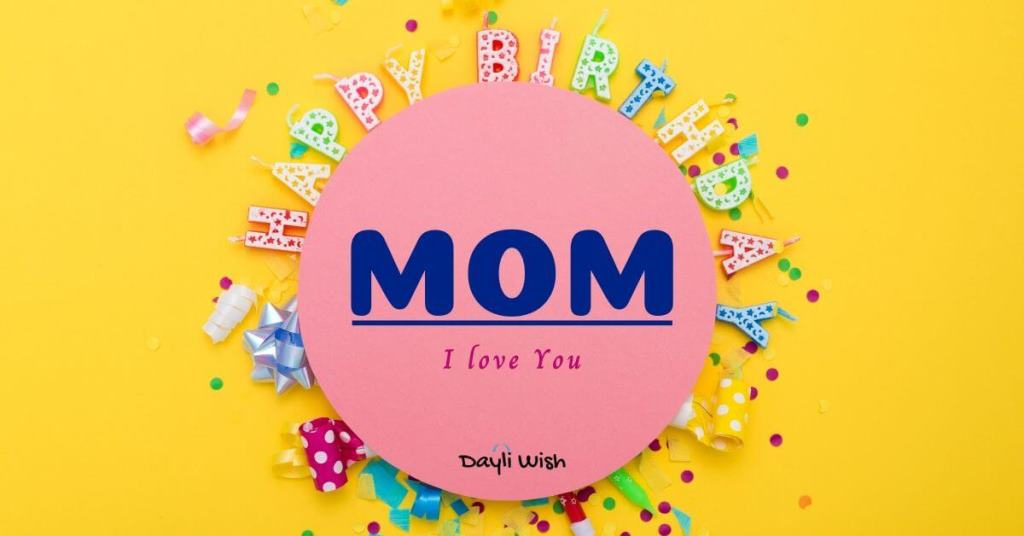 Funny Happy Birthday Wishes to Mom