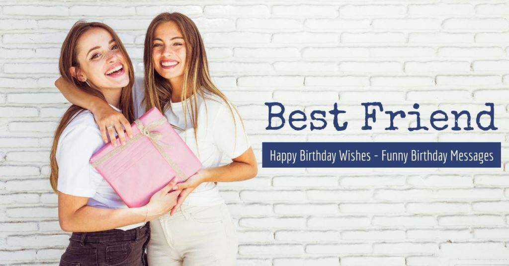 Surprising Happy Birthday Wishes For Best Friend Best Funny Dayli Wish Personalised Birthday Cards Veneteletsinfo