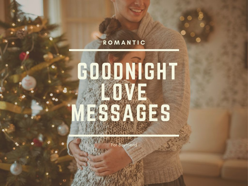Romantic Goodnight Love Messages for Boyfriend