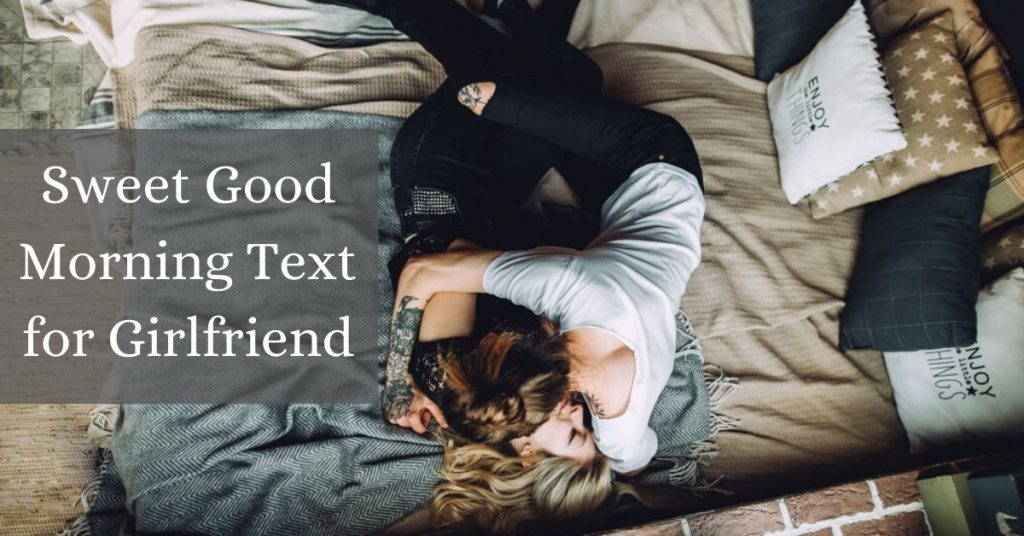 Sweet Good Morning Text for Girlfriend