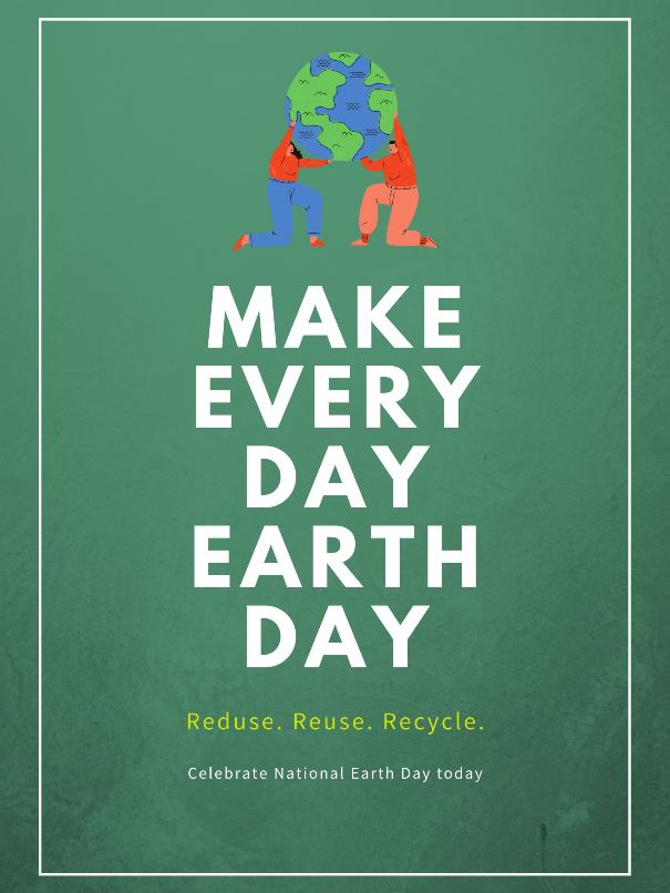 Every Day Earth Day Slogan Poster Earth Day 2020