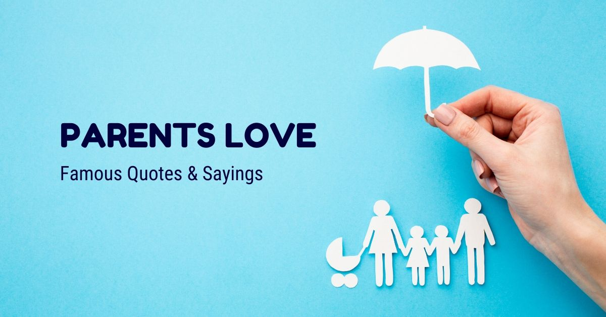 Parents to love about children quotes their 25 Quotes