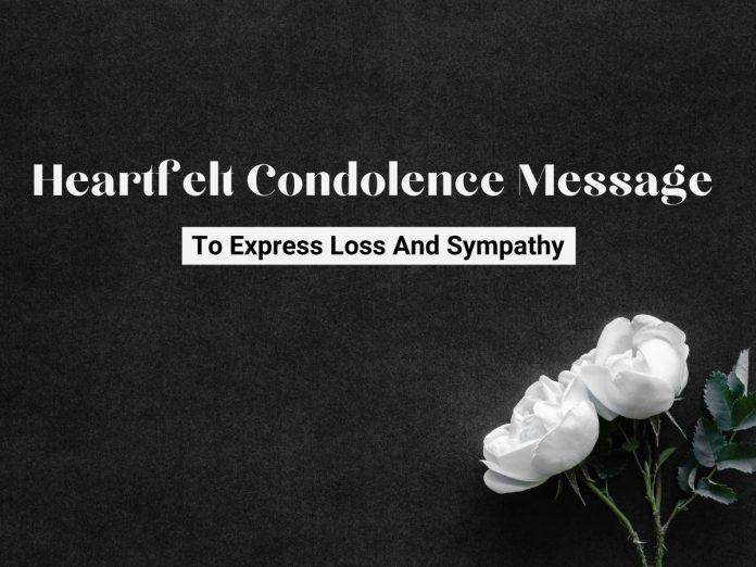 Heartfelt Condolence Message